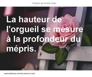 La Hauteur De L Orgueil Se Mesure à La Profondeur Du Mépris