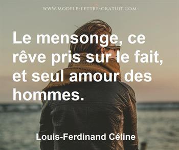 Le Mensonge Ce Rêve Pris Sur Le Fait Et Seul Amour Des Hommes