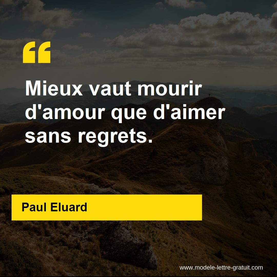 Mieux Vaut Mourir Damour Que Daimer Sans Regrets