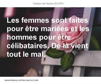 Citation de Sacha GUITRY