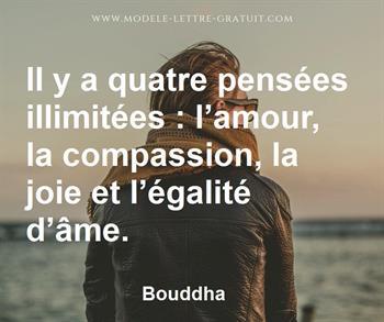 Il Y A Quatre Pensées Illimitées L Amour La Compassion