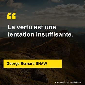 Citations George Bernard SHAW