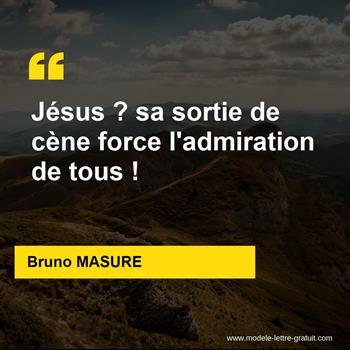 Citations Bruno MASURE