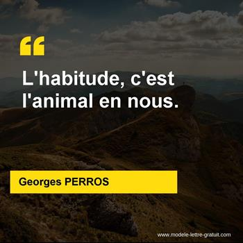 Citations Georges PERROS