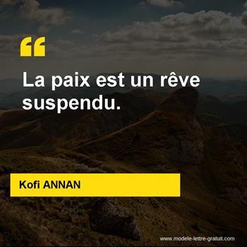 Citations Kofi ANNAN