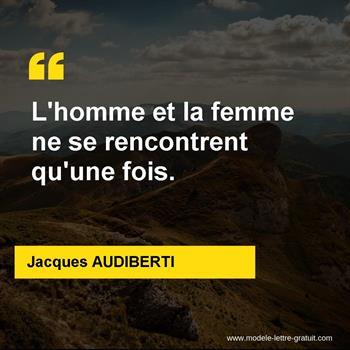 Citations Jacques AUDIBERTI