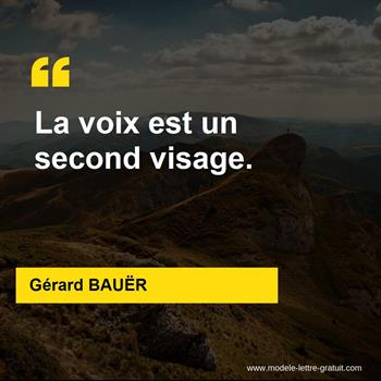 Citations Gérard BAUËR
