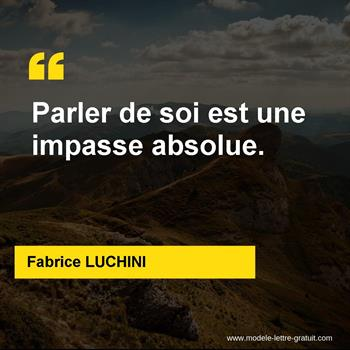 Citations Fabrice LUCHINI