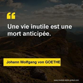 Citations Johann Wolfgang von GOETHE