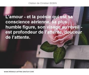 Lamour Et La Poésie Qui Est Sa Conscience Aérienne Sa