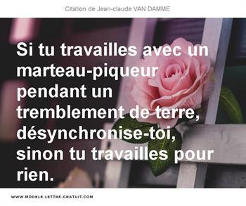Citation de Jean-claude VAN DAMME