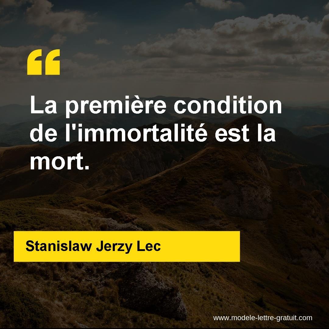 La Première Condition De L Immortalité Est La Mort