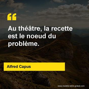 Citations Alfred Capus