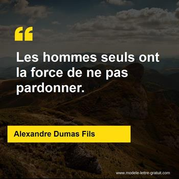 Citations Alexandre Dumas Fils